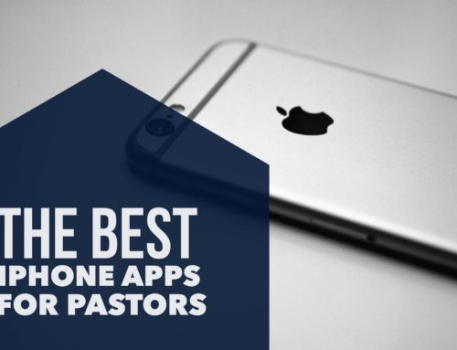 The Best iPhone Apps for Pastors (2017)