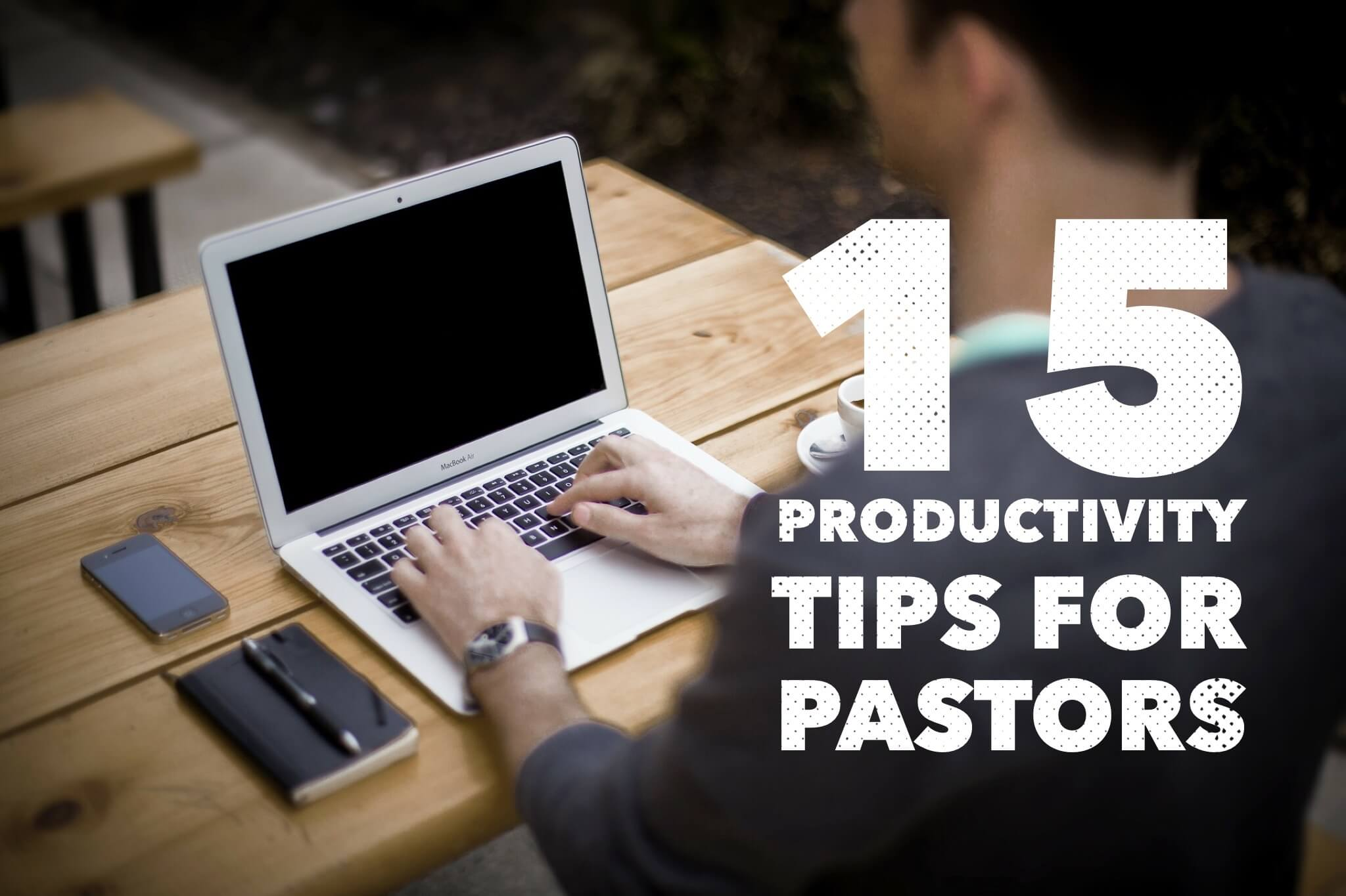 productivity tips for pastors