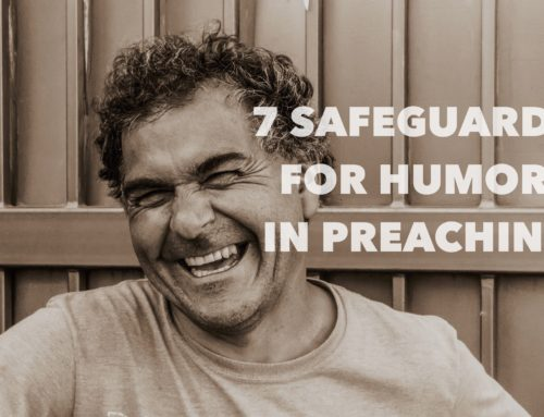 7 Safeguards for Using Humor in Preaching