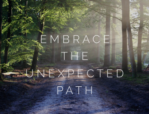 Embrace The Unexpected Path