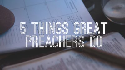 things great preachers do to gain an advantage