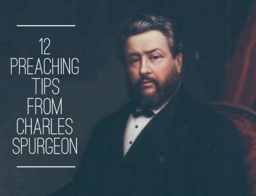 12 Preaching Tips From Charles Spurgeon