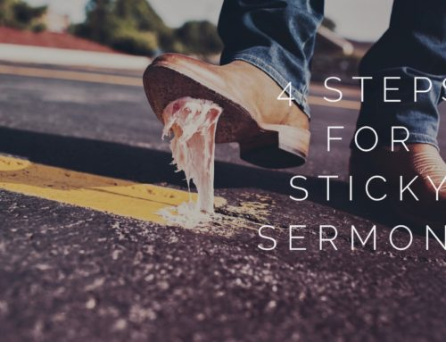 4 Steps For Sermons That Stick Past Sunday