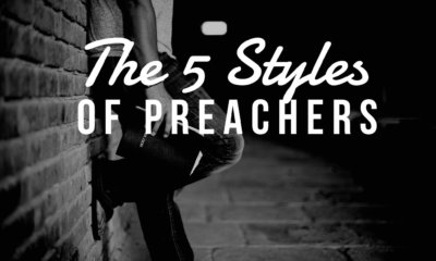 The five styles of preachers. What is your preaching style?