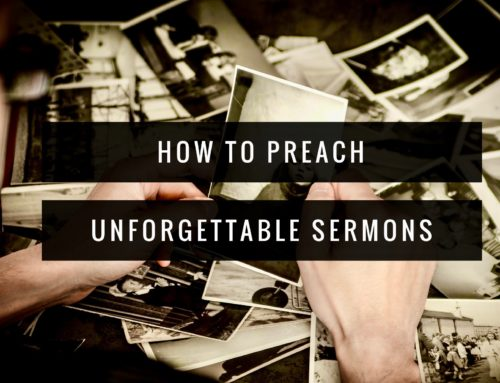 How to Preach Unforgettable Sermons Like Jesus
