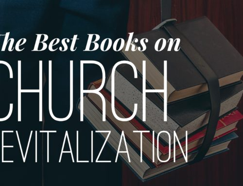 The Best Books on Church Revitalization