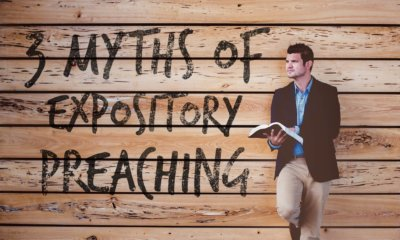 what is expository preaching: 3 myths