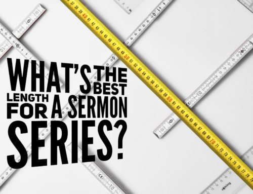 What's the Best Length for a Sermon Series?