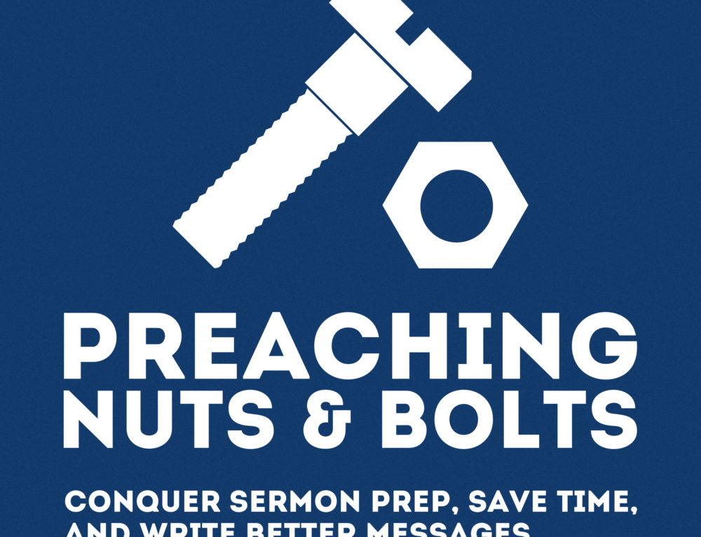 Available Now: the Preaching Nuts & Bolts Audiobook!