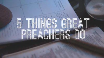 things great preachers do to gain an advantage