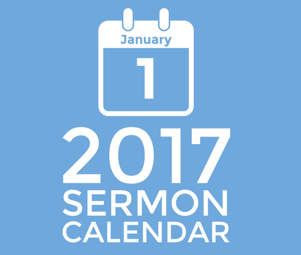 Get This Great 2017 Sermon Calendar