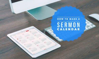 how to make a sermon calendar and why you need a sermon calendar