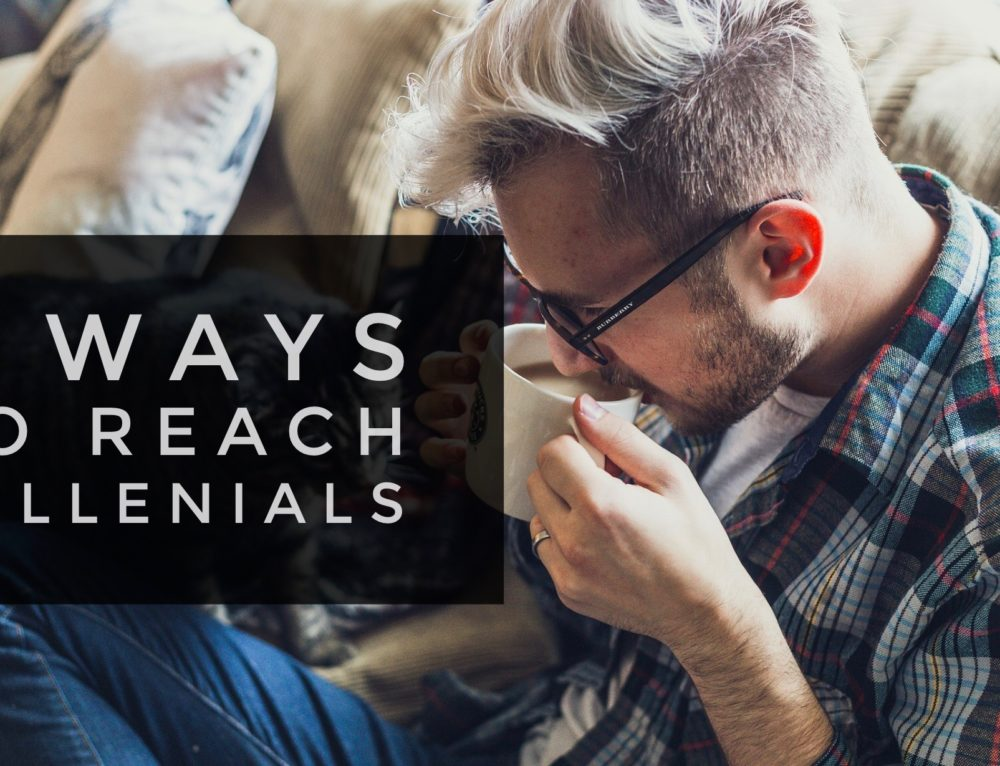 5 Ways to Reach More Millennials at Your Church