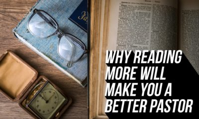 Why Reading More Will Make You a Better Pastor