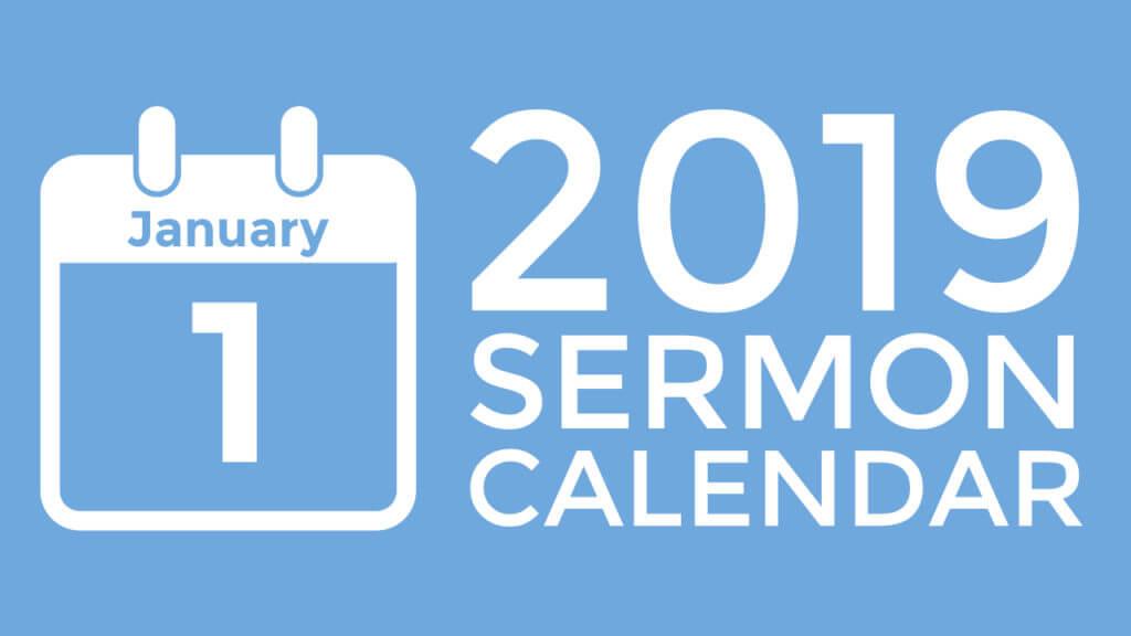 2019 Sermon Calendar