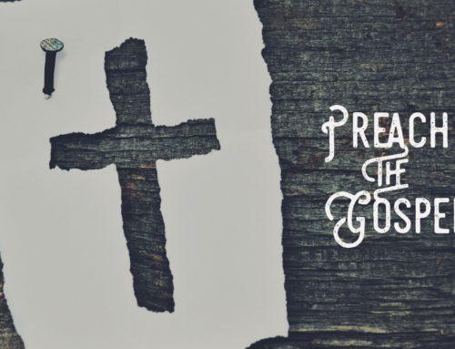 Preach The Gospel In Every Sermon