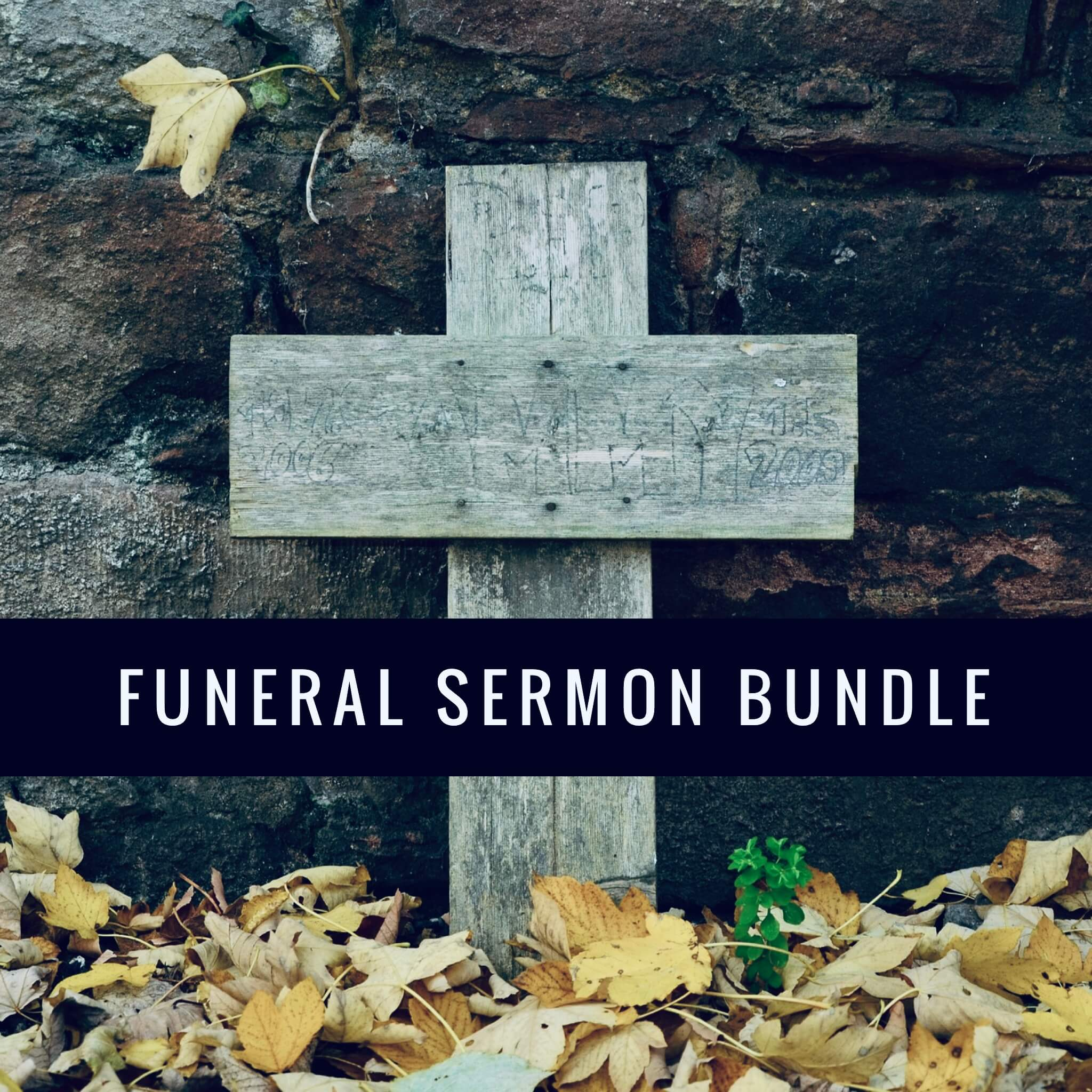 Funeral Sermon Bundle